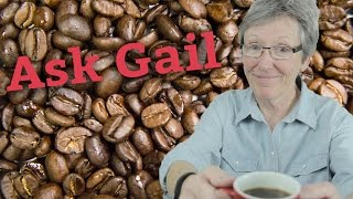 Ask Gail: How Long Do Coffee Beans Last?