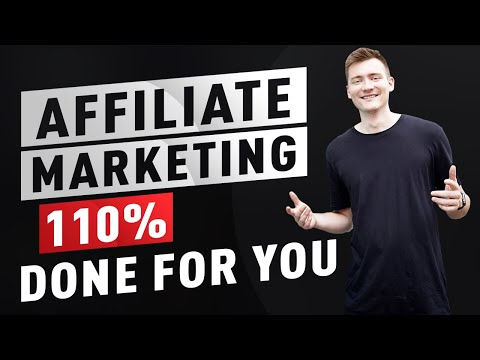 Affiliate Marketing 110% DONE FOR YOU! STEP BY STEP FOR BEGINNERS
