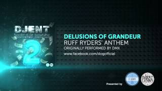 delusions of grandeur ruff ryders anthem by dmx