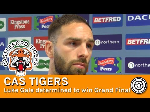 Cas Tigers | Luke Gale determined to win Super League Grand Final