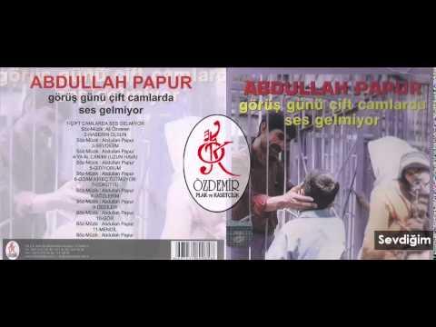 Sevdiğim | Abdullah Papur