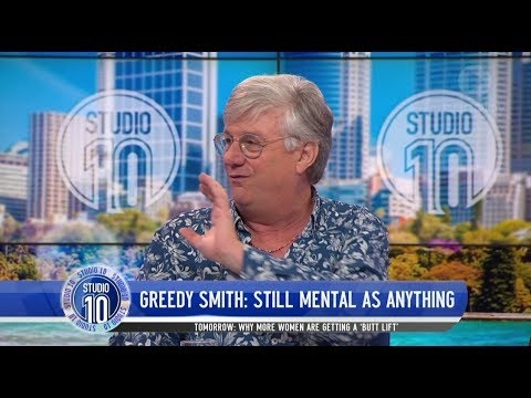 Greedy Smith Is Still Mental As Anything Studio 10