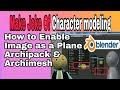 Archipack, Archimesh, image as a plane | Blender MAKE JOKE OF Cartoon character making tutorials