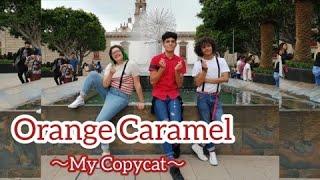 [KPOP IN PUBLIC CHALLENGE] Orange Caramel (오렌지 캬라멜) - My cop…