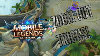 Zoom out tricks  Mobile Legends