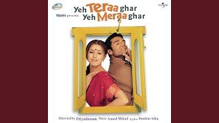 Kuch Pyar Bhi Kar (Yeh Teraa Ghar Yeh Meraa Ghar/ Soundtrack Version)