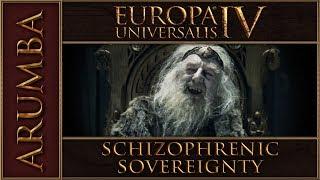 EU4 Schizophrenic Sovereignty Nation 11 Episode 1
