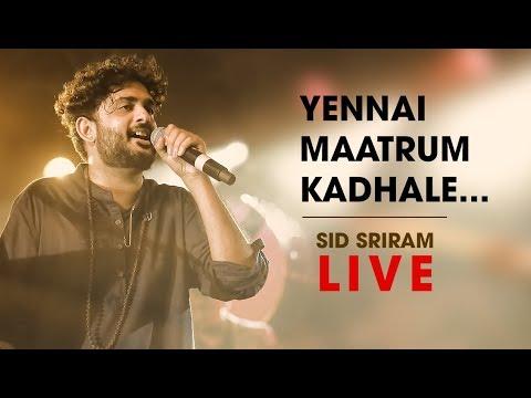 Yennai Maatrum Kadhale live by Sid Sriram | Rhythm 2019
