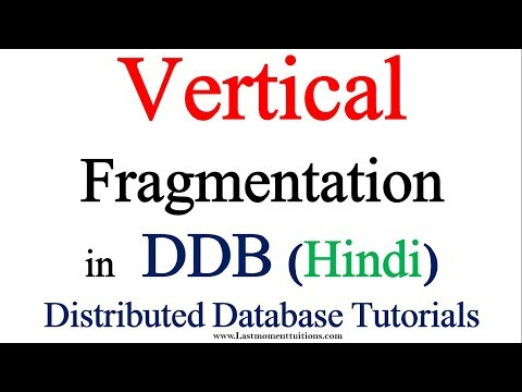Vertical fragmentation in Hindi | Distributed Database Tutorials