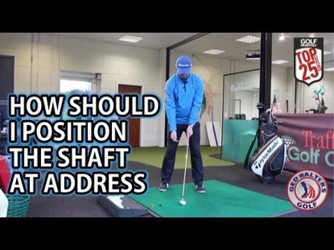golf-tip---how-should-i-position-the-shaft-at-address