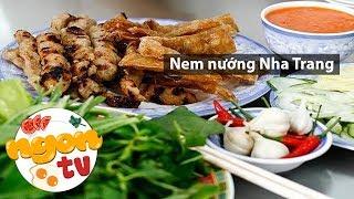 Nem nướng Ninh Hòa món ngon nhất định phải ăn khi đến Nha Trang