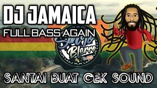 Download DJ REGGAE PALING SANTAI BUAT CEK SOUND TERBARU FULL BASS 2021 || DJ JAMAICA ( OFFICIAL MUSIC )