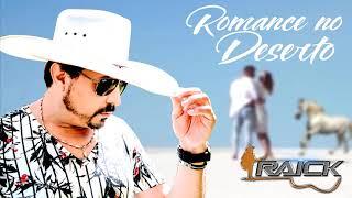Raick - Romance no Deserto