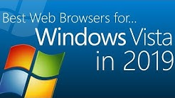 The best Web Browsers for Windows Vista in 2019