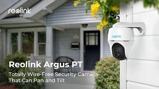 Video: Reolink Argus PT 2.8mm IP WIFI Camera PTZ