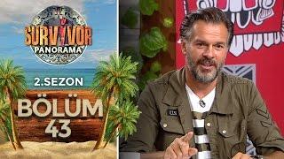 Survivor Panorama 2.Sezon | 43.Bölüm