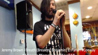 Jeremy Brown   Breath Breaking Benjamin El Parian #Conway #Arkansas #Karaoke by @KeysDAN
