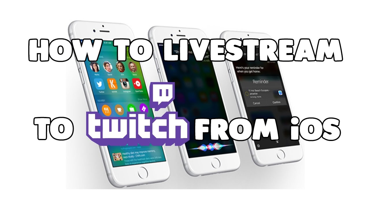 How To Stream To Twitch: How To Live Stream On Twitch From IPhone (Livestream Clash