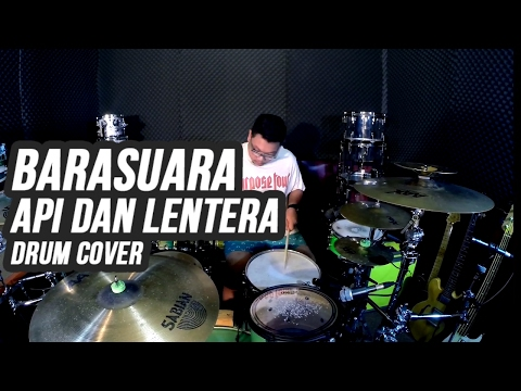 Barasuara - Api dan Lentera - Drum Cover by Superkevas