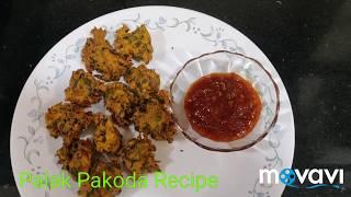 Palak Pakoda Recipe /Palak Bhajiya/ Spinach Fritters