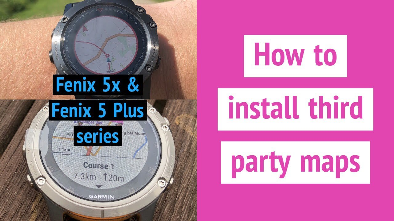 How to install third party maps on the Garmin Fenix 5x and Fenix 5 Plus  series - Full topo maps