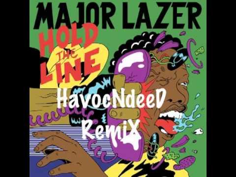 Major Lazer ft. Santigold & Mr. Lexx - Hold The Line (HavocNdeeD RemiX)