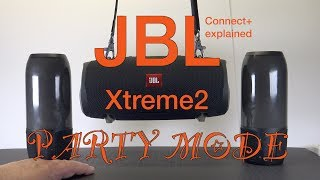 JBL Xtreme2 Connect+ Explained