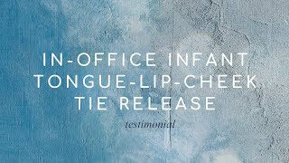In-Office Infant Tongue-Lip-Cheek Tie Release: Testimonial │ Christopher Tran, MD