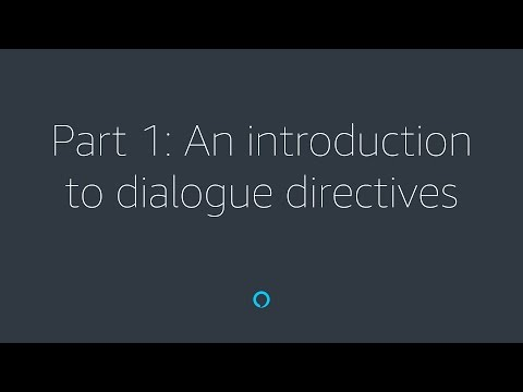 Alexa Skill Builder - Part 1: An Introduction to dialog directives