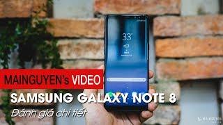 Đánh giá chi tiết Samsung Galaxy Note 8: Trên cả sự mong đợi - www.mainguyen.vn