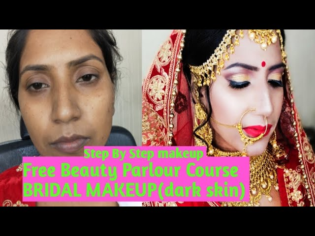 Bridal Makeup In Dark Skin Step By Step Beauty Parlour Course Series Special Class 8 Youtube