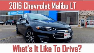 2016 Chevy Malibu LT - What's It Like to Drive?!
