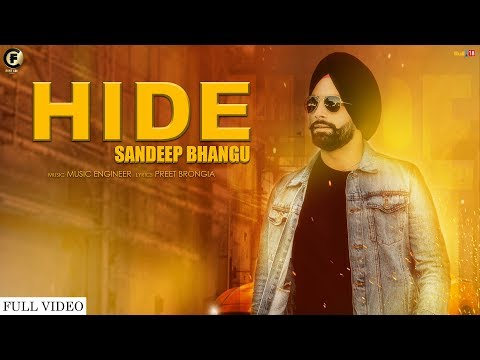 hide-(full-video)-|-sandeep-bhangu-|-music-engineer-|-latest-songs-2019-|-fake-coin-music