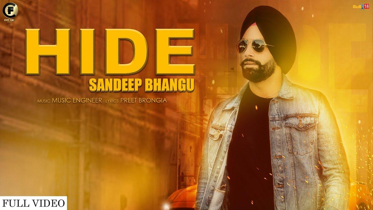 Hide (Full Video) | Sandeep Bhangu | Music Engineer | Latest Punjabi Songs 2019 | Fake Coin Music