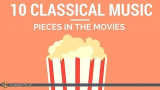 Repeat youtube video 10 Classical Music Pieces in the Movies