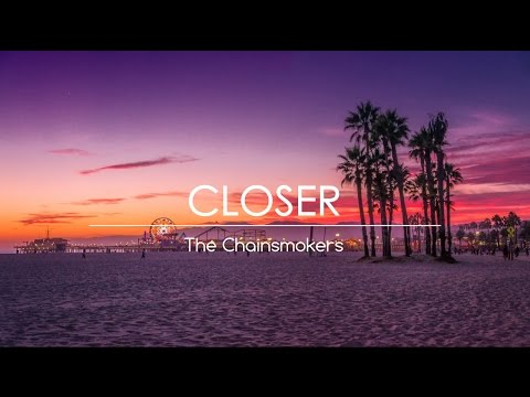 The Chainsmokers - Closer ft. Halsey (Lyric VIdeo)