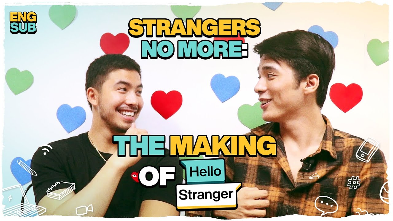 Strangers No More: The Making of Hello Stranger (With Eng Subs)
