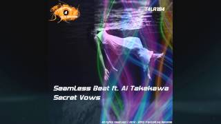 T4LR184 - SeamLess Beat ft. Ai - Secret Vows -