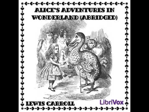 Alice's Adventures in Wonderland (abridged) by Lewis CARROLL | Full Audio Book