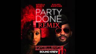 Machel Montano ft. Angela Hunte - Party Done (ESK Remix)