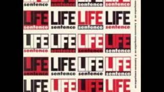 Life Sentence - No Experience Necessary
