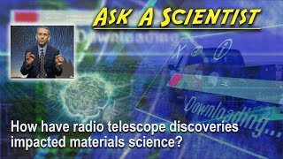 How have radio telescope discoveries impacted materials science? thumbnail