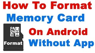 How To Format Memory Card on Android Without any App (format sd card android )