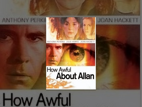 How Awful About Allan is listed (or ranked) 28 on the list The Best Anthony Perkins Movies