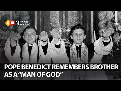 "Pope Benedict remembers brother as a ""man of God"" 