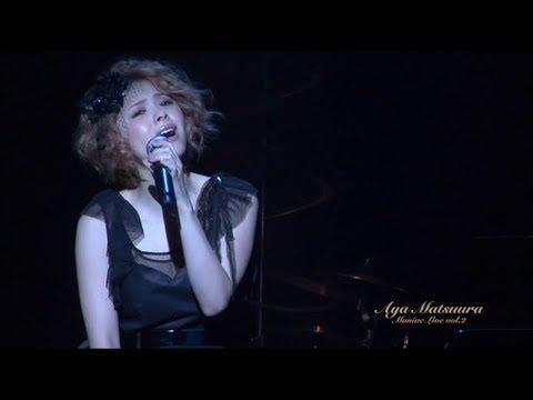 AYA MATSUURA - Anata ni Aitakute (Missing You) (Live-2009) (HD)