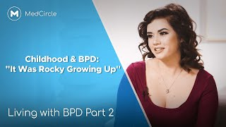 How Sammy's Childhood Impacted her Borderline Personality Disorder