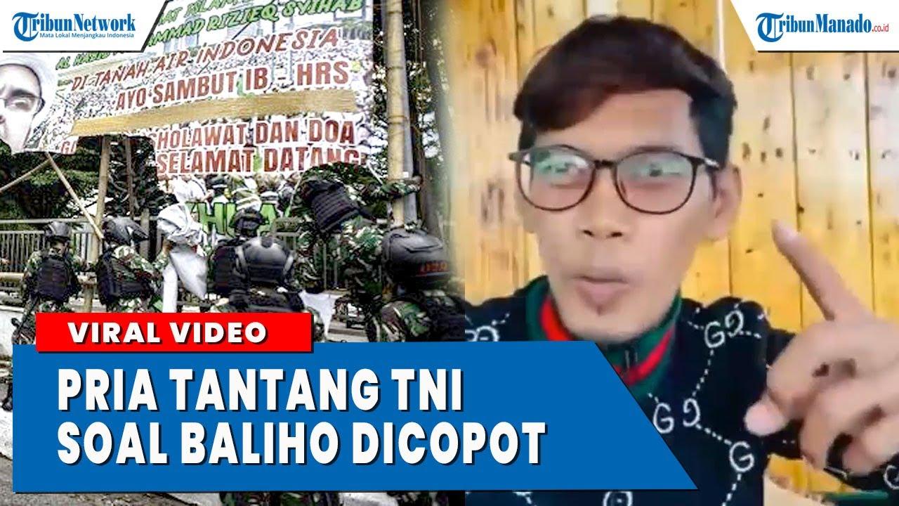Download VIRAL VIDEO PRIA MENANTANG TNI TERKAIT PENCOPOTAN BALIHO HRS