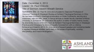 12/04/2013: Dr. Paul Chilcote - Advent Wreath Service
