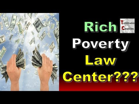 Rich POVERTY Law Center???